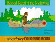 Cover of: Blessed Kateri Tekakwitha/coloring book