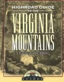 Cover of: Highroad Guide to the Virginia Mountains (Highroad Guides)