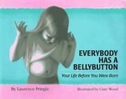Cover of: Everybody has a bellybutton: your life before you were born
