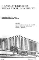 Cover of: Proceedings of C. S. Peirce Bicentennial International Congress. (Graduate Studies (Texas Tech University))