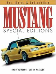 Cover of: Mustang Special Editions: Hot, Rare & Collectible