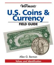 Cover of: Warman's U S Coins & Currency Field Guide