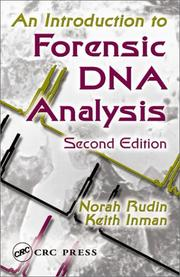 Cover of: An introduction to forensic DNA analysis