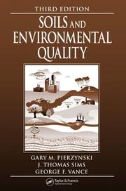 Cover of: Soils and Environmental Quality, Third Edition