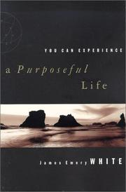 Cover of: You Can Experience . . . A Purposeful Life