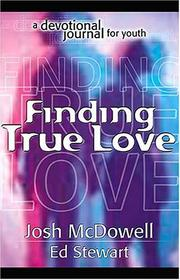 Cover of: Finding True Love: A Devotional Journal for Youth (Project 911)