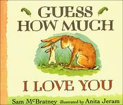 Cover of: Guess How Much I Love You Board Book