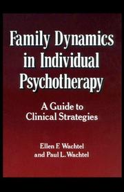 Cover of: Family Dynamics in Individual Psychotherapy