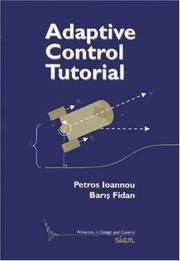 Cover of: Adaptive control tutorial