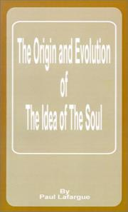 Cover of: Origin and Evolution of the Idea of the Soul