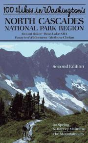 Cover of: 100 Hikes in Washington's North Cascades National Park Region, Second Edition