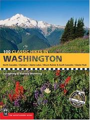 Cover of: 100 Classic Hikes in Washington