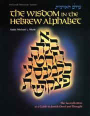 Cover of: The Wisdom in the Hebrew Alphabet (Artscroll (Mesorah Series))