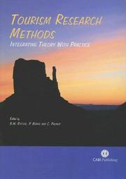 Cover of: Tourism Research Methods: Integrating Theory with Practice