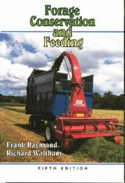 Cover of: Forage Conservation and Feeding