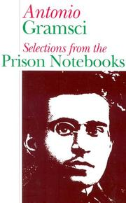 Cover of: Selections from the prison notebooks of Antonio Gramsci