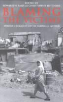 Cover of: Blaming the Victims: Spurious Scholarship and the Palestinian Question