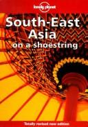 Cover of: Lonely Planet South East Asia (Lonely Planet Travel Survival Kit)