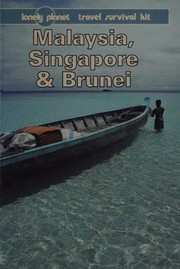 Cover of: Lonely Planet Malaysia, Singapore & Brunei