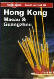 Cover of: Lonely Planet Hong Kong, Macau & Guangzhou (8th ed)