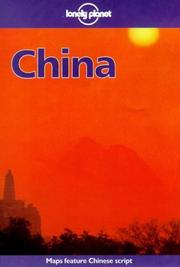 Cover of: Lonely Planet China (China a Travel Survival Kit, 6th ed)