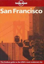 Cover of: Lonely Planet San Francisco (A Travel Survival Kit)