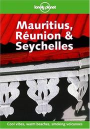 Cover of: Lonely Planet Mauritius, Reunion & Seychelles