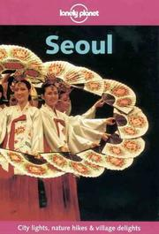 Cover of: Lonely Planet Seoul (Lonely Planet City Guides)