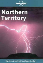 Cover of: Lonely Planet Northern Territory (Northern Territory, 2nd ed)