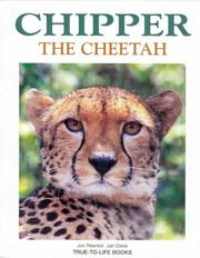 Cover of: Chipper the Cheetah (True-to-life)
