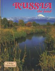 Cover of: Russia - the land (Lands, Peoples, and Cultures)