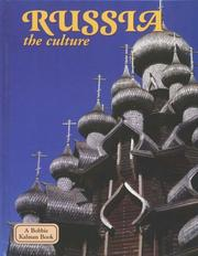 Cover of: Russia - the culture (Lands, Peoples, and Cultures)