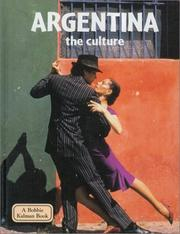 Cover of: Argentina - The Culture (Lands, Peoples, and Cultures)