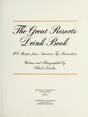 Cover of: The great resorts drink book : 100 recipes from America's top bartenders
