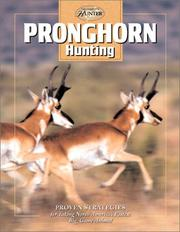 Cover of: Pronghorn Hunting (The Complete Hunter)