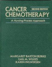 Cover of: Cancer Chemotherapy: A Nursing Process Approach (Jones and Bartlett Series in Nursing)