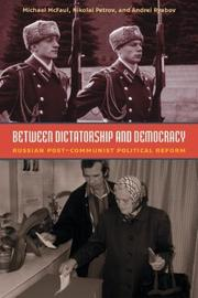 Cover of: Between Dictatorship and Democracy