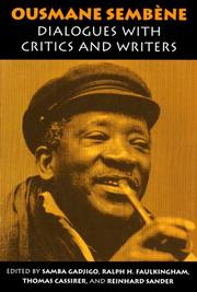 Cover of: Ousmane Sembene: Dialogues With Critics and Writers