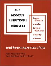 Cover of: The Modern Nutritional Diseases: And How to Prevent Them