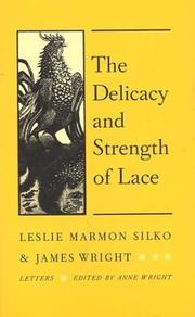 Cover of: The Delicacy and Strength of Lace