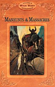 Cover of: Manhunts and Massacres (Wild West)