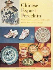 Cover of: Chinese Export Porcelain, Standard Patterns and Forms, 1780-1880: Standard Patterns and Forms