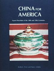 Cover of: China for America: Export Porcelain of the 18th and 19th Centuries