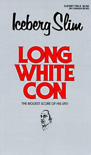 Cover of: Long White Con
