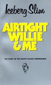 Cover of: Airtight Willie & Me