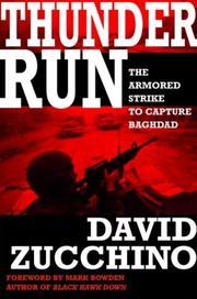 Cover of: Thunder Run: The Armored Strike to Capture Baghdad
