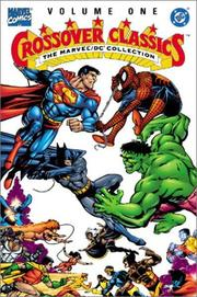 Cover of: The Marvel/DC Collection - Crossover Classics, Vol. 1