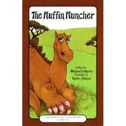 Cover of: The muffin muncher