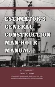 Cover of: Estimator's General Construction Manhour Manual, Second Edition (Estimator's Man-Hour Library)
