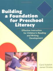 Cover of: Building A Foundation For Preschool Literacy: Effective Instruction For Children's Reading And Writing
